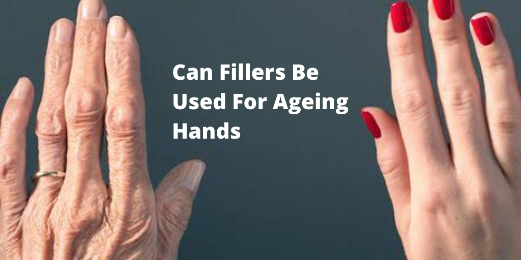 can fillers be used for ageing hands